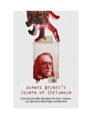Edward Bryant's Sphere Of Influence ebook by Edward Bryant, Steve Rasnic Tem, Eneasz Brodski,...