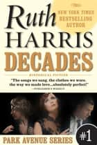 DECADES ebook door Ruth Harris