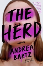 The Herd - A Novel ebook by Andrea Bartz