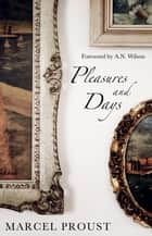 Pleasures and Days ebook by Alma Books