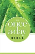NIV, Once-A-Day: Bible, eBook ebook by Zondervan