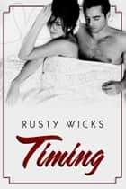 Timing ebook by Rusty Wicks