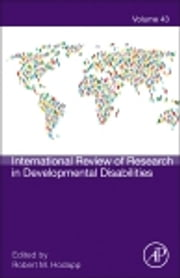 International Review of Research in Developmental Disabilities ebook by Robert M. Hodapp