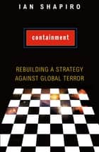Containment ebook by Ian Shapiro