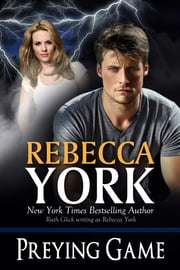 Preying Game (Decorah Security Series, Book #15) - A Paranormal Romantic Suspense Novel ebook by Rebecca York
