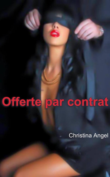 Offerte par contrat ebook by Christina Angel
