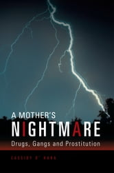 A Mother's Nightmare: ebook by Cassidy O' Hara