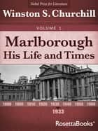 Marlborough: His Life and Times, 1933 eBook by Winston S. Churchill