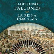 La reina descalza audiobook by Ildefonso Falcones