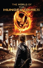 The World of the Hunger Games ebook by Kate Egan