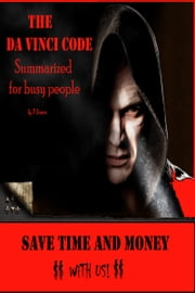 The Da Vinci Code Summarized for Busy People ebook by P Brown
