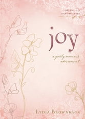 Joy - A Godly Woman's Adornment ebook by Lydia Brownback