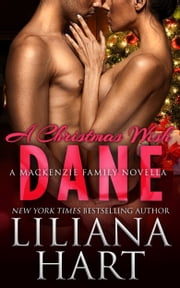 A Christmas Wish - Dane ebook by Liliana Hart