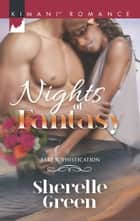 Nights Of Fantasy ebook by Sherelle Green