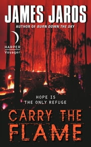 Carry the Flame ebook by James Jaros