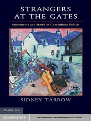 Strangers at the Gates - Movements and States in Contentious Politics ebook by Sidney Tarrow