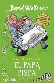 La increïble història de... El papa pispa ebook by David Walliams