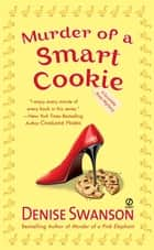 Murder of a Smart Cookie ebook by Denise Swanson