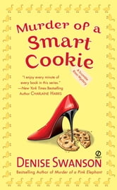 Murder of a Smart Cookie - A Scumble River Mystery ebook by Denise Swanson