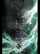 Herzlos ebook by M. R. Marquez