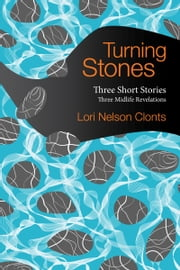 Turning Stones ebook by Lori Nelson Clonts