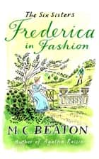 Frederica in Fashion ebook by