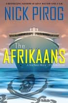 The Afrikaans (Thomas Prescott 3) ebook by Nick Pirog