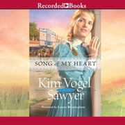 Song of My Heart audiobook by Kim Vogel Sawyer