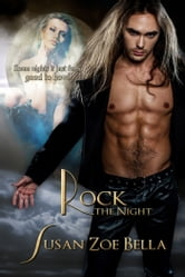 Rock the Night ebook by Susan Zoe Bella
