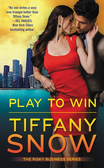 Play to Win ebook by Tiffany Snow