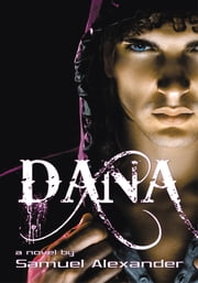 Dana ebook by Samuel Alexander