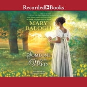 Someone to Wed audiobook by Mary Balogh