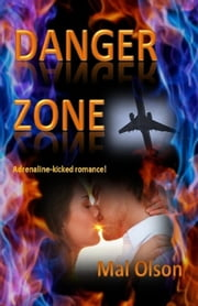 Danger Zone (Short story) ebook by Mal Olson