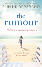 The Rumour ebook by Elin Hilderbrand