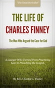 The Life of Charles Finney