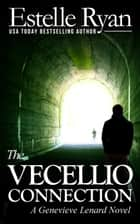 The Vecellio Connection - Genevieve Lenard, #9 ebook by Estelle Ryan
