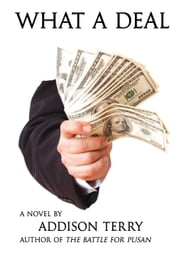 What a Deal ebook by Addison, Terry