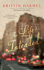The Life Intended ebook by Kristin Harmel