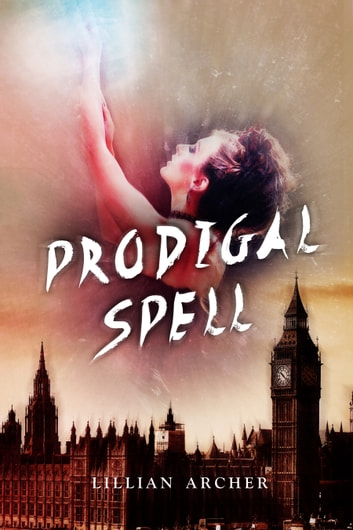 Prodigal Spell ebook by Lillian Archer