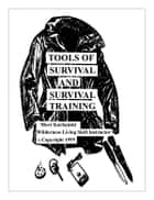 Tools of Survival and Survival Training ebook by Mors Kochanski