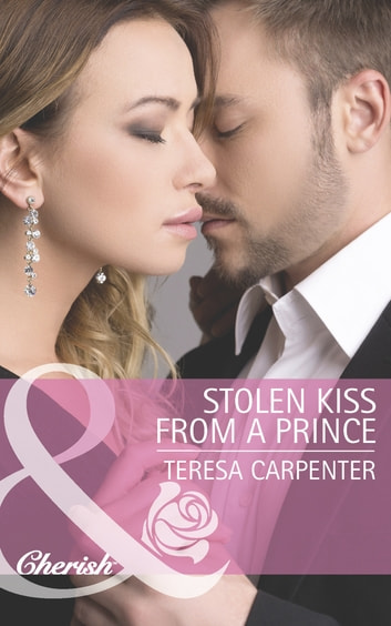 Stolen Kiss From a Prince (Mills & Boon Cherish) ekitaplar by Teresa Carpenter