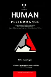 Organizational Citizenship Behavior and Contextual Performance - A Special Issue of Human Performance ebook by Walter C. Borman,Stephan J. Motowidlo