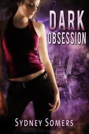 Dark Obsession ebook by Sydney Somers