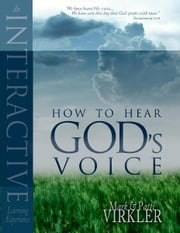 How to hear God's Voice ebook by Dr. Mark Virkler