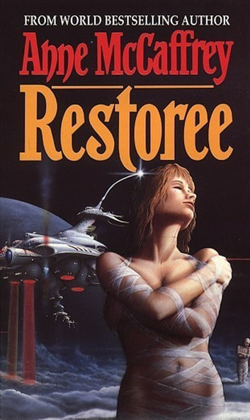 Restoree - Fantasy eBook by Anne McCaffrey