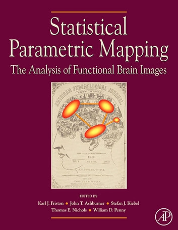 Statistical Parametric Mapping: The Analysis of Functional Brain Images ebook by
