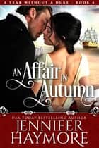 An Affair in Autumn ebook by Jennifer Haymore