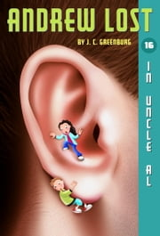 Andrew Lost #16: In Uncle Al ebook by J.C. Greenburg,Jan Gerardi