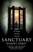 Sanctuary ebook by Robert Edric