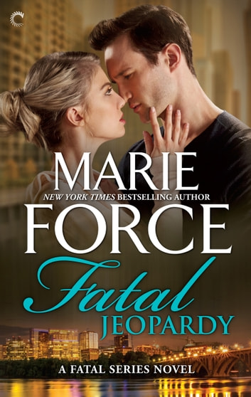 Fatal Jeopardy ebook by Marie Force